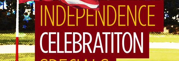Independence Celebration Specials