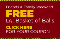 FREE Lg. Basket of Balls - (click) here for your coupon