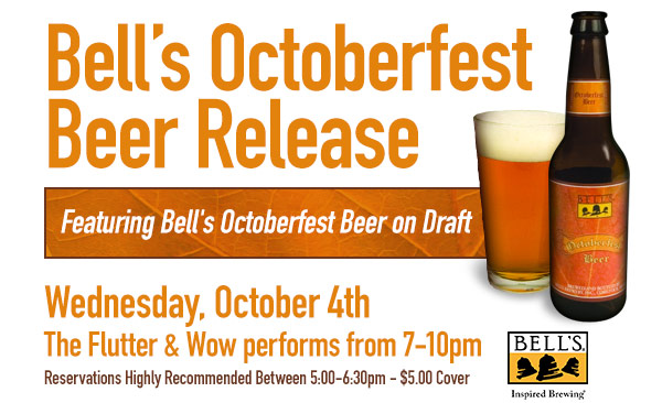 Bell's Octoberfest Beer Release Featuring Bell's Octoberfest beer on draft. Wednesday, October 4th