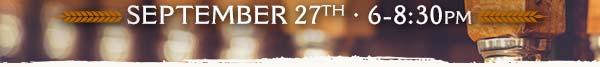 September 27th , 6:30-8pm