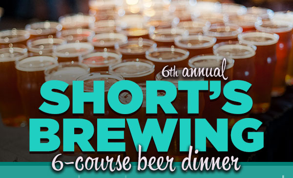 6th annual Short's Brewing 6-course beer dinner