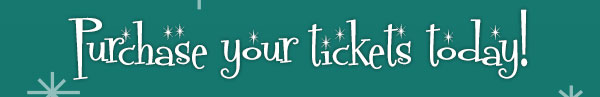 Purchase your tickets today!