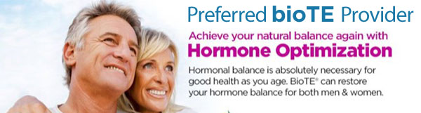 Preferred bioTE Provider - Achieve your natural balance again with Hormone Optimization